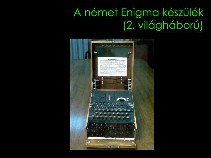 A német Enigma készülék