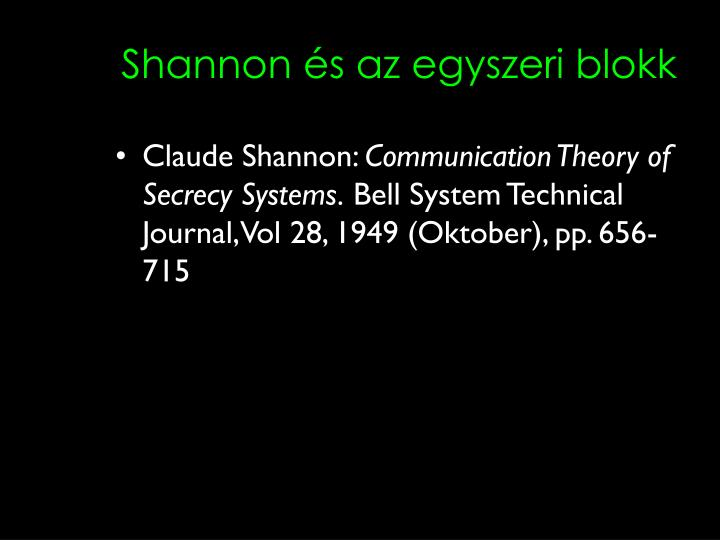 Shannon és az egyszeri blokk