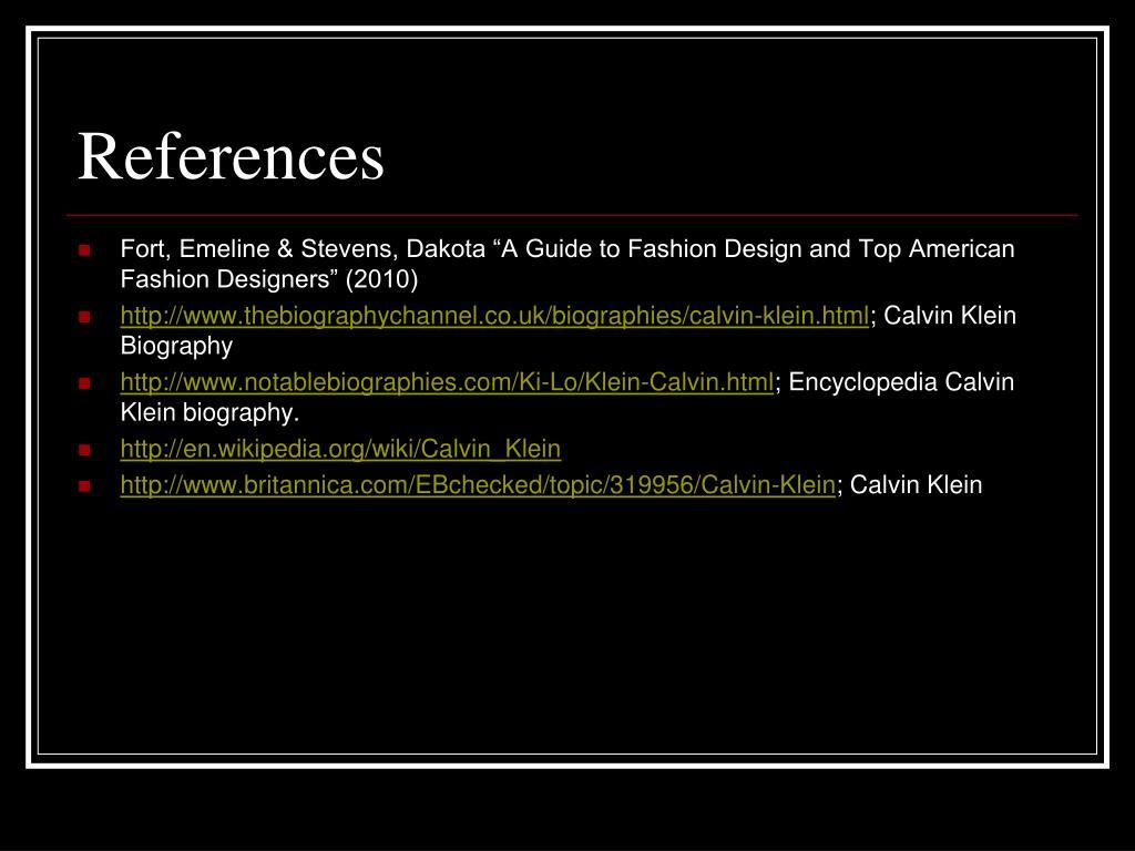 Ppt Calvin Klein American Fashion Designer 1968 Present Powerpoint Presentation Id 5325668