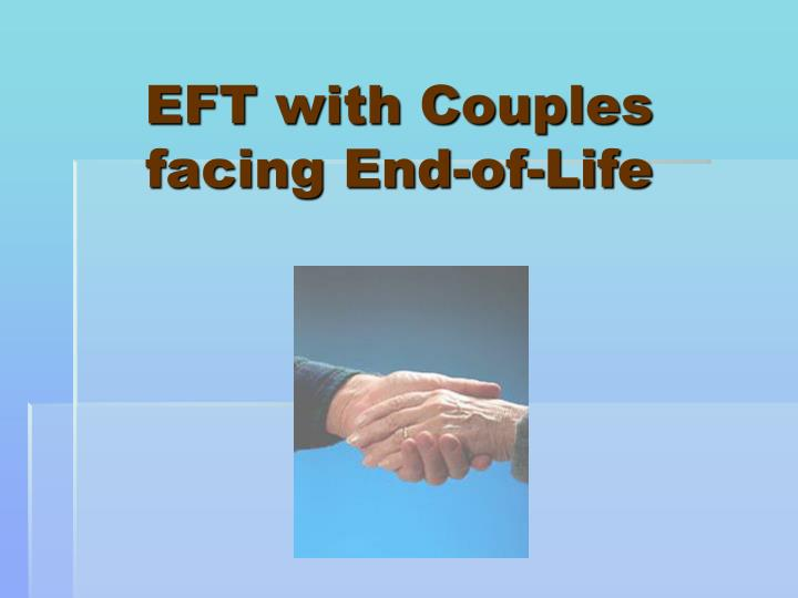 eft with couples facing end of life n.