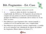 bib fragmentos est caso12