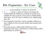 bib fragmentos est caso13