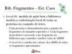 bib fragmentos est caso8