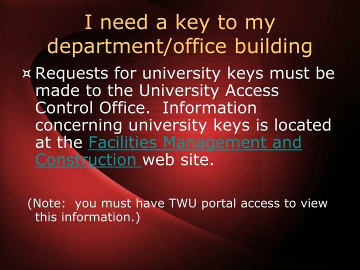 I need a key to my department/office building