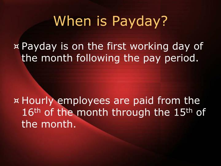 When is Payday?