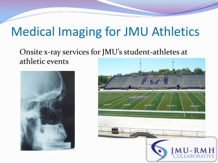 Medical Imaging for JMU Athletics