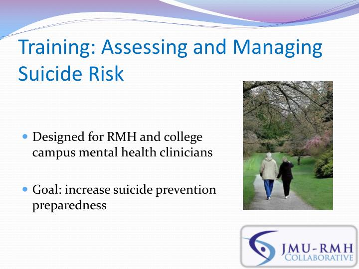 Training: Assessing and Managing Suicide Risk