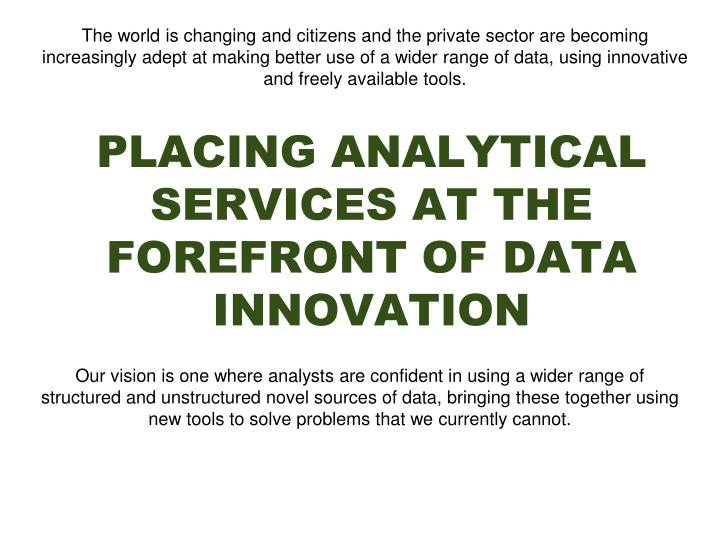 placing analytical services at the forefront of data innovation n.