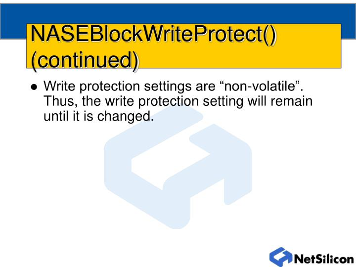 NASEBlockWriteProtect() (continued)