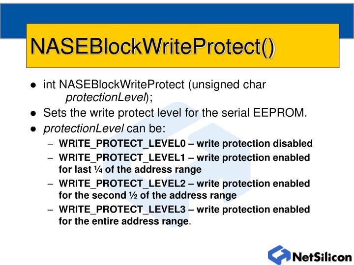 NASEBlockWriteProtect()
