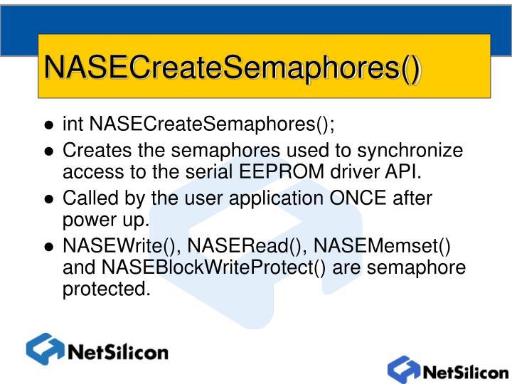 NASECreateSemaphores()