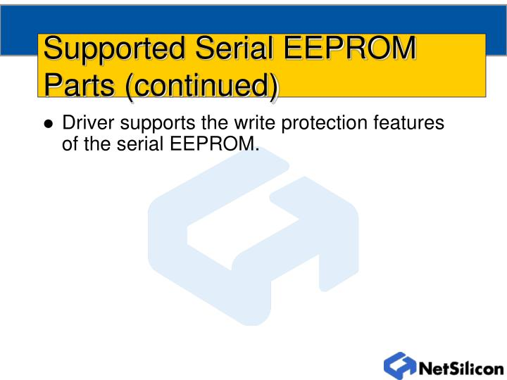 Supported serial eeprom parts continued