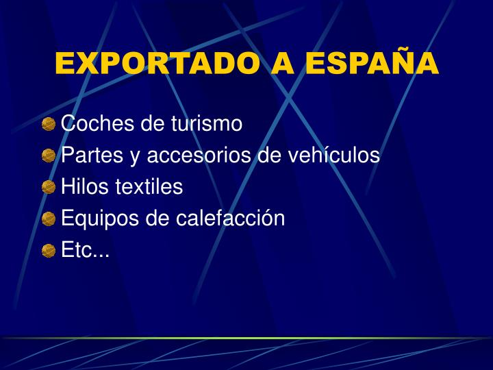 EXPORTADO A ESPAÑA