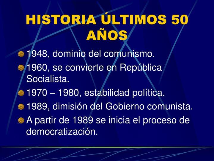 HISTORIA ÚLTIMOS 50 AÑOS