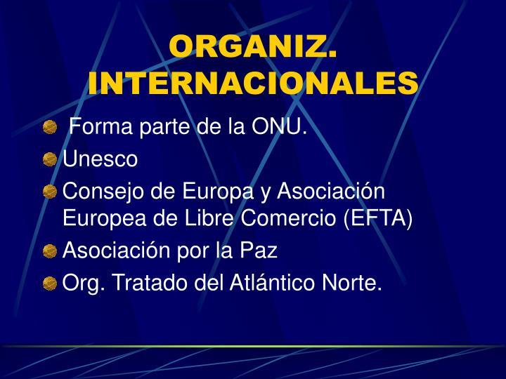 ORGANIZ. INTERNACIONALES