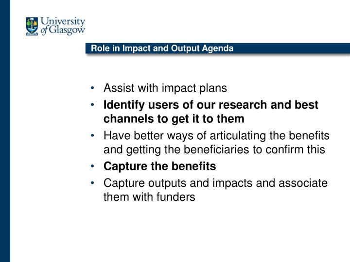 Role in Impact and Output Agenda