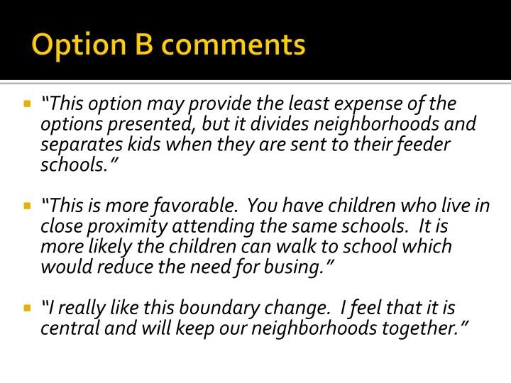 Option B comments