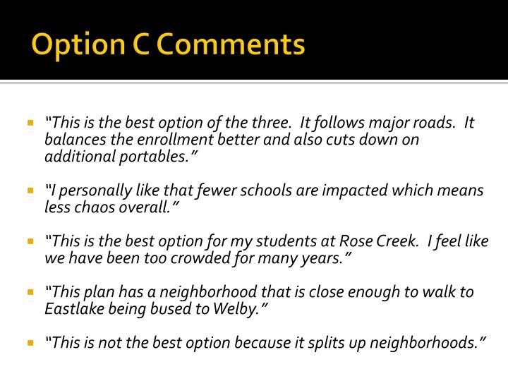 Option C Comments