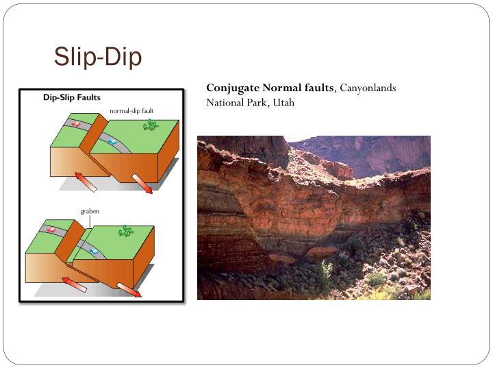 Slip-Dip