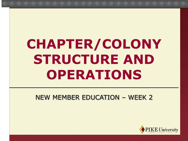 chapter colony structure and operations n.
