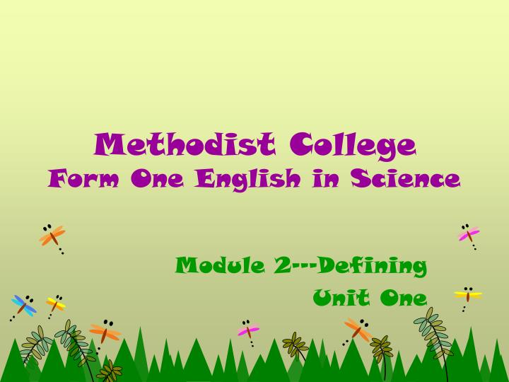 methodist college form one english in science n.