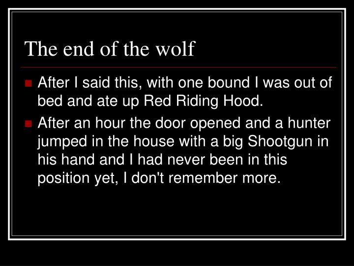 The end of the wolf