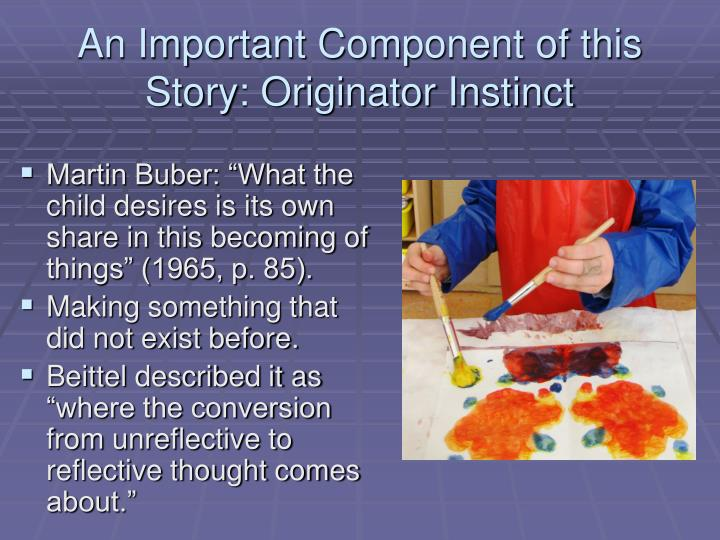An Important Component of this Story: Originator Instinct