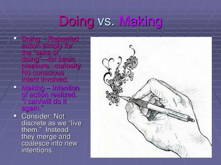 Doing vs making