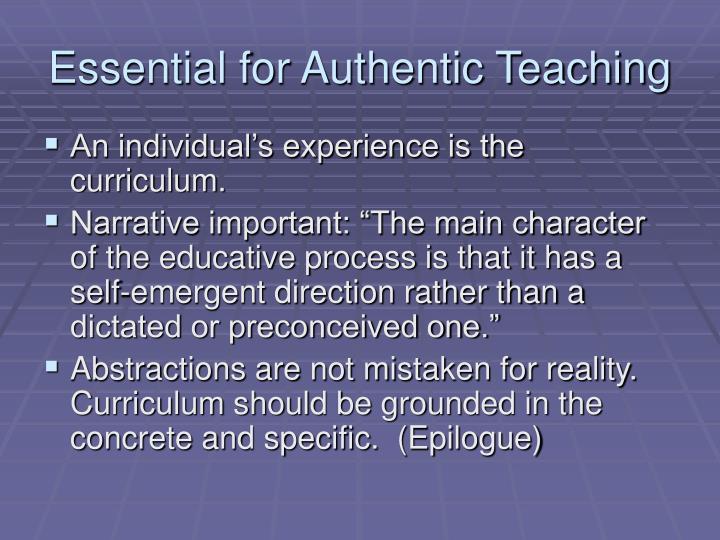 Essential for Authentic Teaching