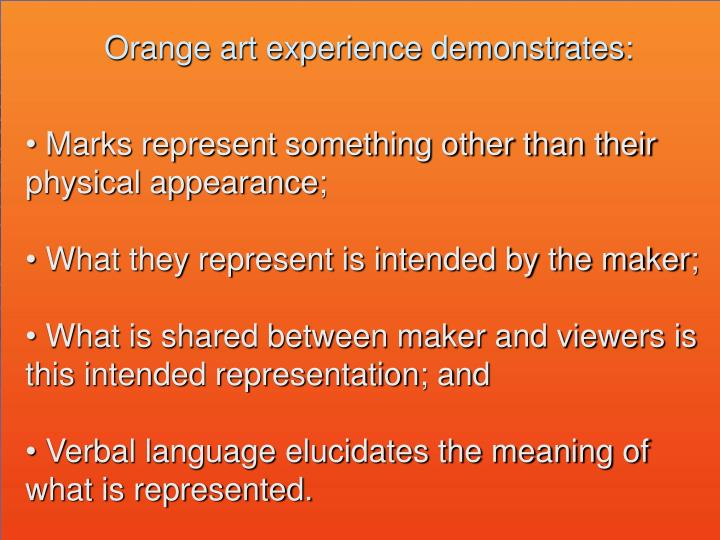Orange art experience demonstrates: