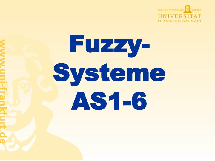fuzzy systeme as1 6 n.