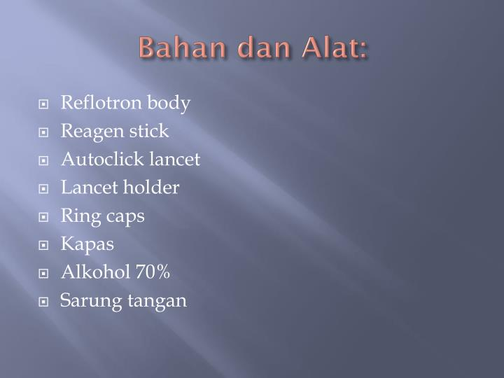 Bahan dan Alat: