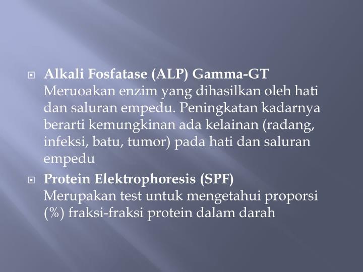 Alkali Fosfatase (ALP) Gamma-GT