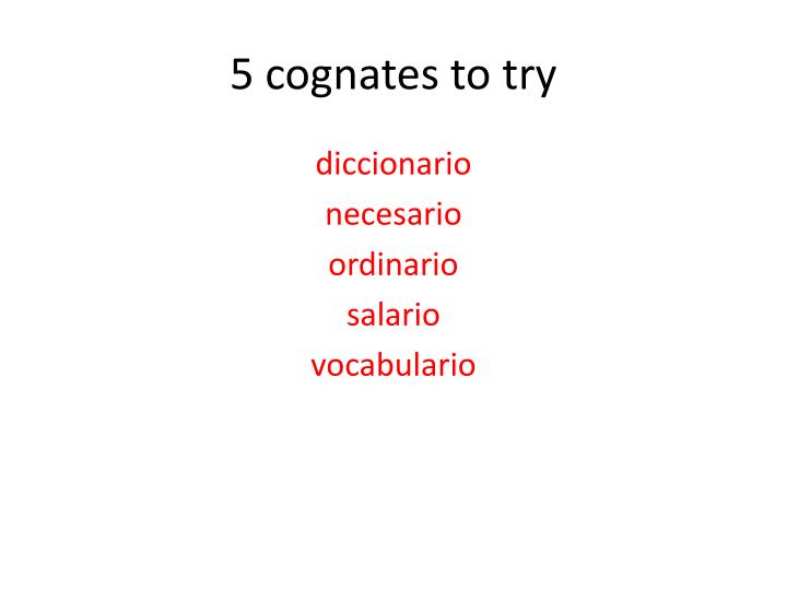 5 cognates to try