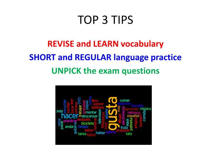 Top 3 tips