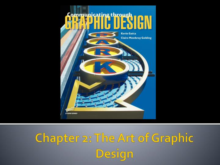 Chapter 2 the art of graphic design
