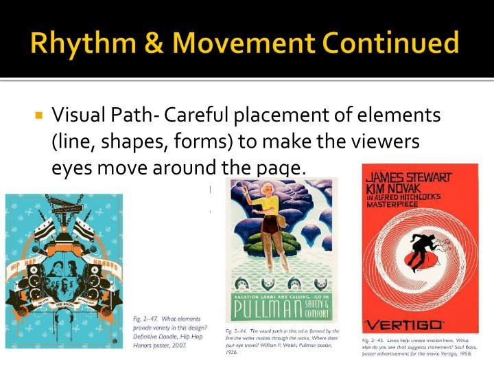 Rhythm & Movement Continued