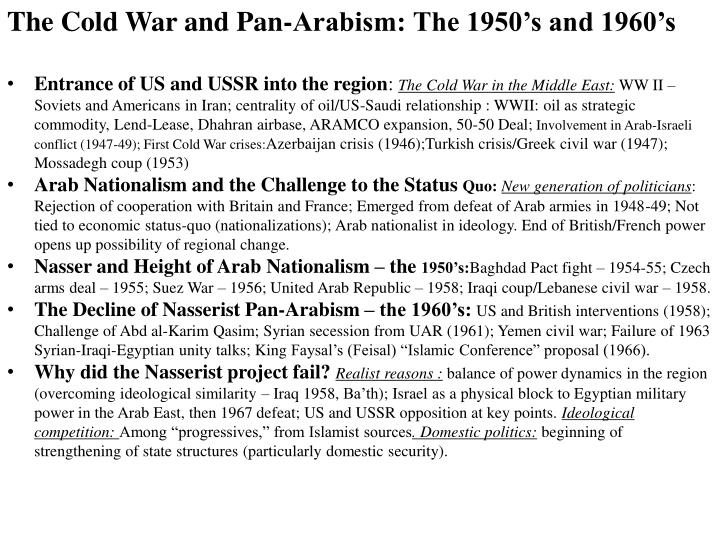 The Cold War and Pan-Arabism: The 1950's and 1960's