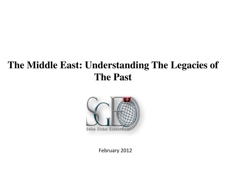 The middle east understanding the legacies of the past