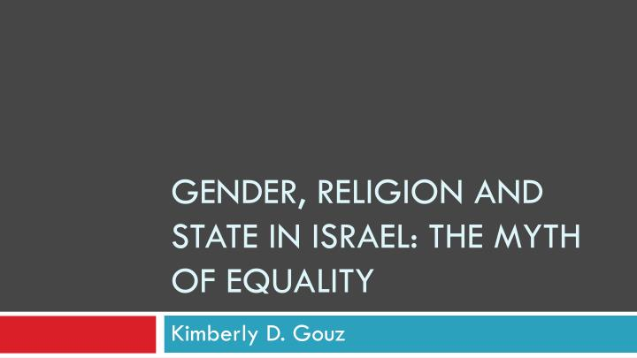 gender religion and state in israel the myth of equality n.