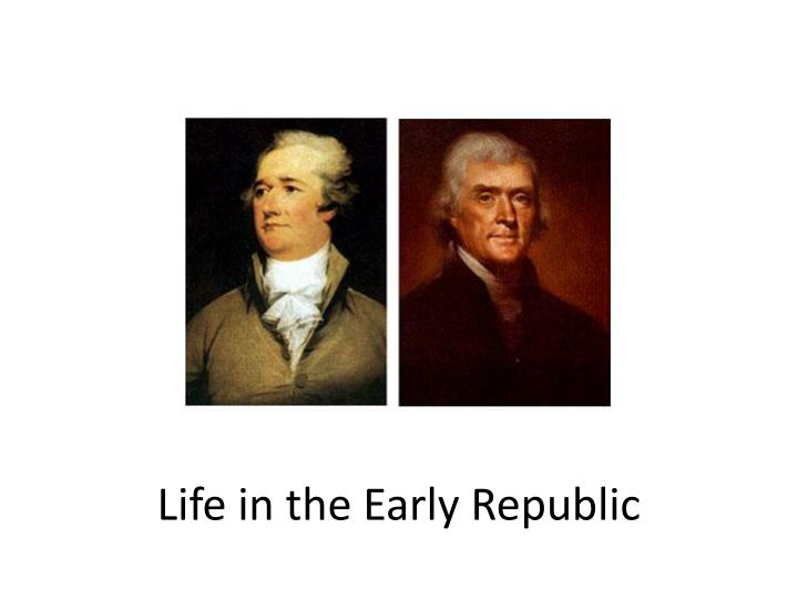 life in the early republic n.