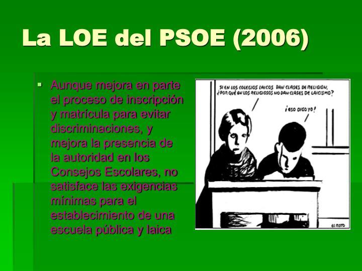 La LOE del PSOE (2006)