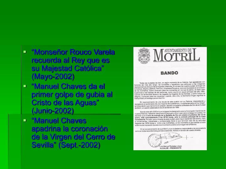 """""""Monseñor Rouco Varela recuerda al Rey que es su Majestad Católica"""" (Mayo-2002)"""