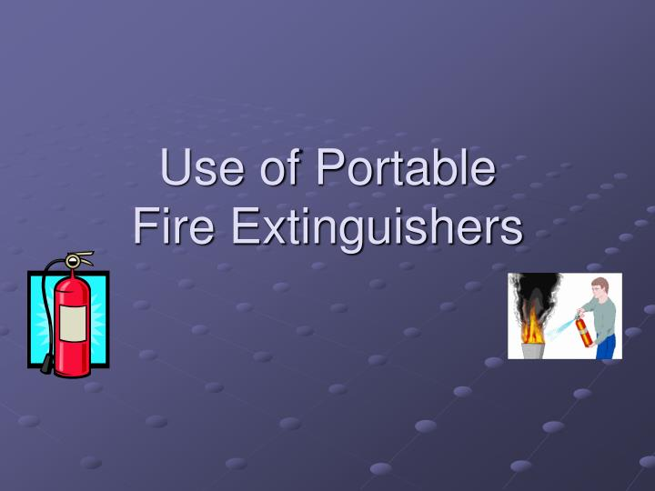 a description of a fire extinguisher as a portable or movable apparatus used to put out a small fire Fire extinguisher, portable or movable apparatus used to put out a small fire by directing fire extinguisher, portable or movable apparatus used to put.