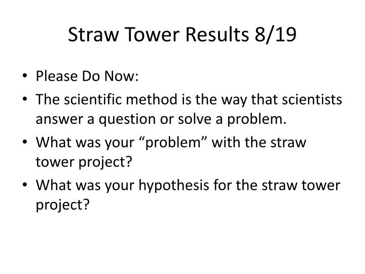 straw tower results 8 19 n.