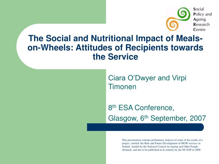 the social and nutritional impact of meals on wheels attitudes of recipients towards the service n.