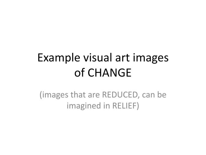 Example visual art images