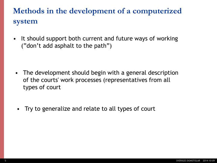 """It should support both current and future ways of working (""""don't add asphalt to the path"""")"""
