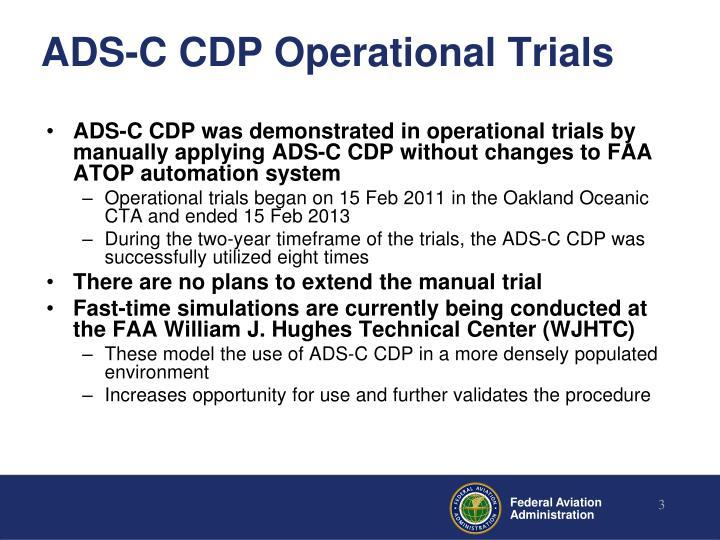 Ads c cdp operational trials