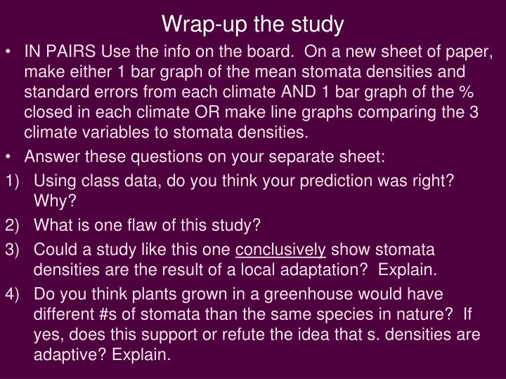 Wrap-up the study